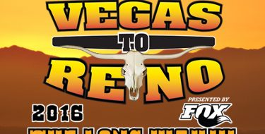 "20th Anniversary Best In The Desert General Tire ""Vegas to Reno"" The Long Way Presented by FOX"