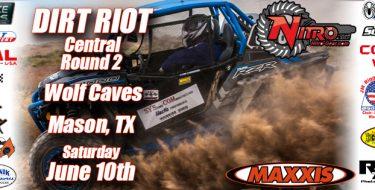 Dirt Riot Central Round 2 Wolf Caves, Mason, TX