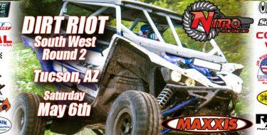 Dirt Riot Southwest Round 2 Tucson, AZ